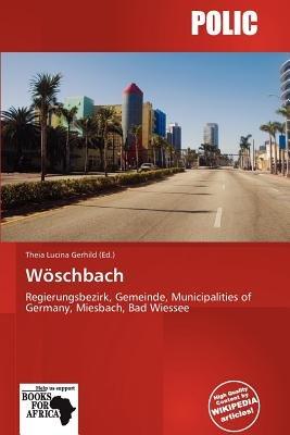 W Schbach (Paperback): Theia Lucina Gerhild