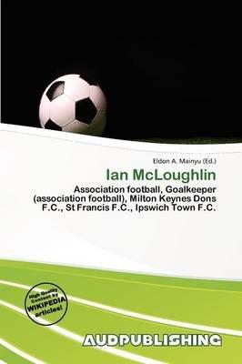 Ian McLoughlin (Paperback): Eldon A. Mainyu
