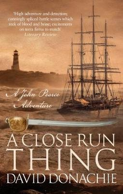 A Close Run Thing (Hardcover): David Donachie