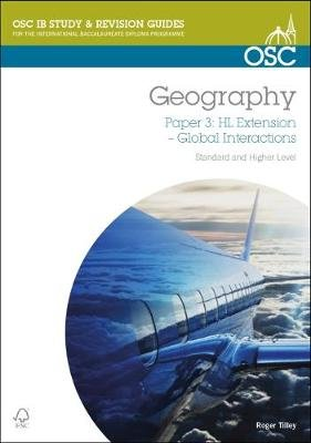 IB Geography: Global Interactions Higher Level, Paper 3 (Spiral bound): Roger Tilley