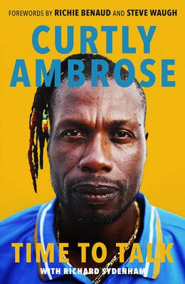 Time To Talk (Paperback): Curtly Ambrose, Richard Sydenham