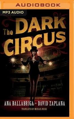 The Dark Circus (MP3 format, CD): Ana Ballabriga, David Zaplana