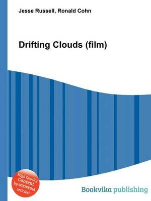 Drifting Clouds (Film) (Paperback): Jesse Russell, Ronald Cohn