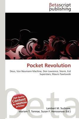 Pocket Revolution (Paperback): Lambert M. Surhone, Mariam T. Tennoe, Susan F. Henssonow
