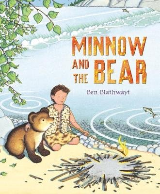 Minnow and the Bear (Paperback): Benedict Blathwayt