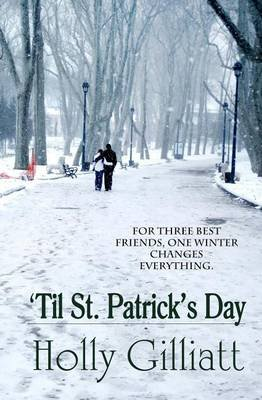 'Til St. Patrick's Day (Paperback): Holly Gilliatt