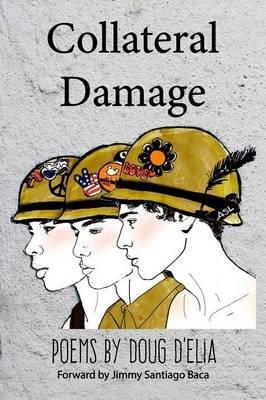 Collateral Damage (Paperback): Doug Delia