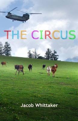 The Circus (Electronic book text): Jacob Whittaker