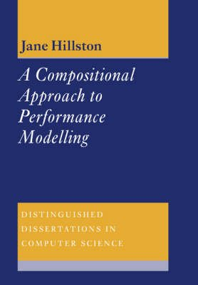 A Compositional Approach to Performance Modelling (Paperback, Revised): Jane Hillston