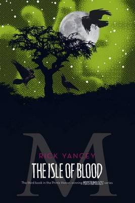 The Isle of Blood, Volume 3 (Paperback, Reprint ed.): Rick Yancey
