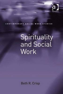 Spirituality and Social Work (Electronic book text, New edition): Beth R. Crisp