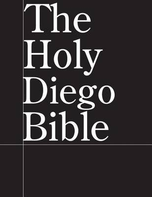 The Holy Diego Bible (Paperback): Jussle Bears