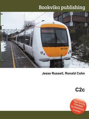 C2c (Paperback): Jesse Russell, Ronald Cohn