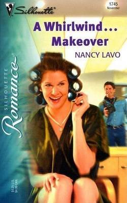 Whirlwind...Makeover (Electronic book text): Nancy Lavo