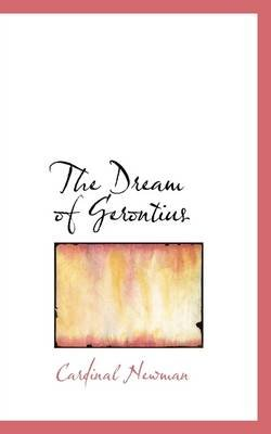 The Dream of Gerontius (Paperback): Cardinal Newman