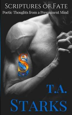 Scriptures of Fate (Paperback): Tori a Starks