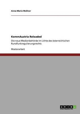 Kommaustria Reloaded (German, Paperback): Anna-Maria Wallner