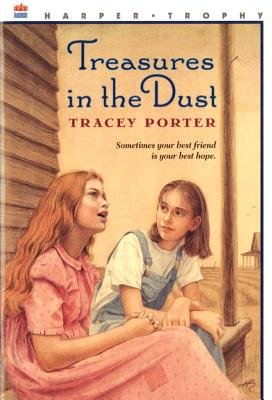 Treasures in the Dust (Hardcover): Tracey Porter