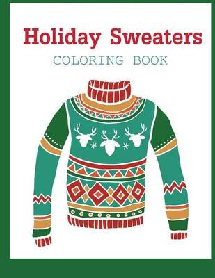Holiday Sweaters Coloring Book (Paperback): Star Coloring Books