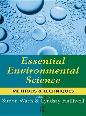 Essential Environmental Science - Methods and Techniques (Electronic book text): Simon Watts