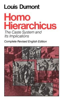 Homo Hierarchicus - Caste System and Its Implications (Paperback, Revised edition): Louis Dumont