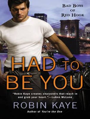 Had to Be You (Standard format, CD, Library ed): Robin Kaye