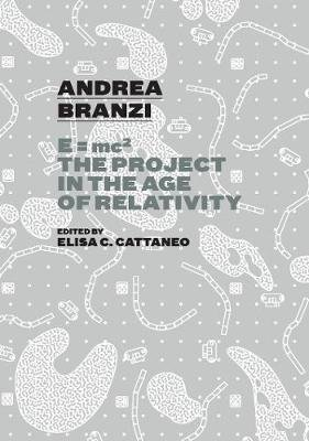 Andrea Branzi. The Project in the Age of Relativity - From Radical Territory to Neo-Primitive Metropolis. Andrea Branzi's...