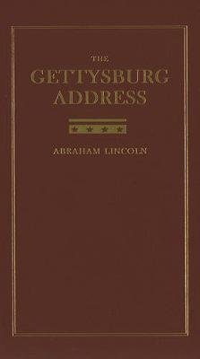 The Gettysburg Address (Hardcover): Abraham Lincoln