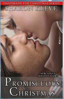 Promiscuous Christmas (Paperback): Sharon Kleve