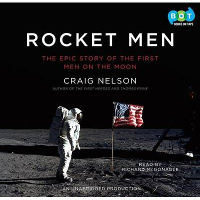 Rocket Men - The Epic Story of the First Men on the Moon (Downloadable audio file): Craig Nelson