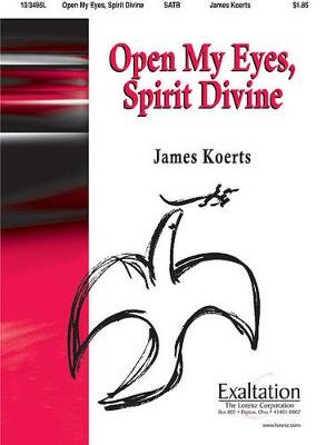 Open My Eyes, Spirit Divine (Paperback):