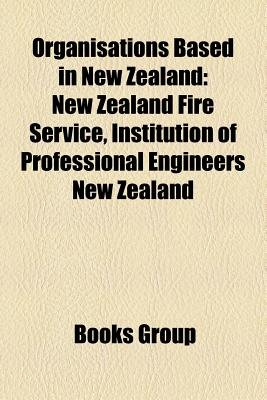 Organisations Based in New Zealand - New Zealand Fire Service, Mainline Steam, Republican Movement of Aotearoa New Zealand...