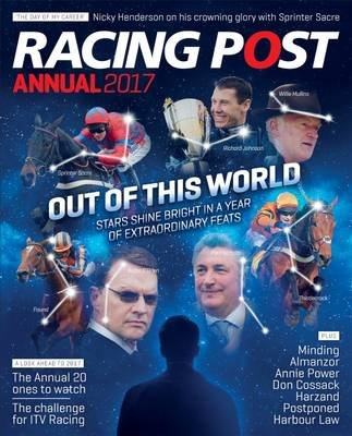 Racing Post Annual 2017 (Paperback): Nick Pulford