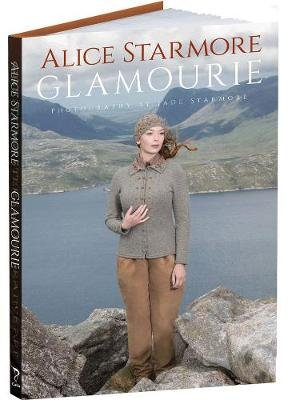 Glamourie (Hardcover): Alice Starmore