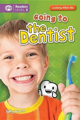 Going to the Dentist (Hardcover): Sally Hewitt