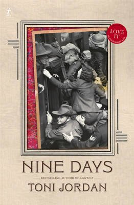 Nine Days (Paperback, New): Toni Jordan