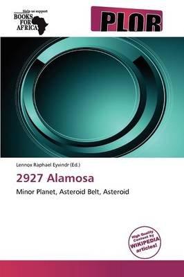 2927 Alamosa (Paperback): Lennox Raphael Eyvindr