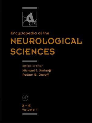 Encyclopedia of the Neurological Sciences, Four-Volume Set (Electronic book text): Michael J. Aminoff, Robert B. Daroff