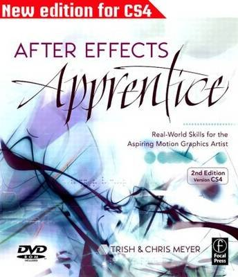 After Effects Apprentice (Electronic book text, 2nd ed.): Trish Meyer