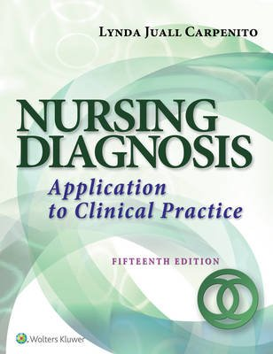 Nursing Diagnosis - Application to Clinical Practice (Electronic book text, 15th ed.): Lynda J. Carpenito