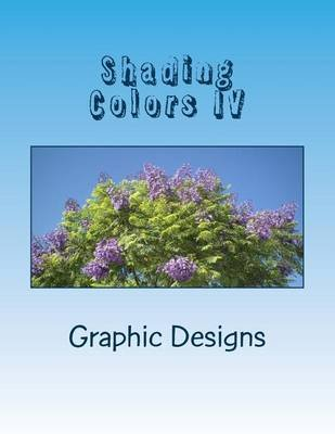 Shading Colors IV - Magic Chopper (Paperback): Peggy Lynne Brown