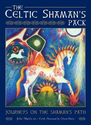 The Celtic Shaman's Pack - Guided Journeys to the Otherworld (Cards, New edition): John Matthews