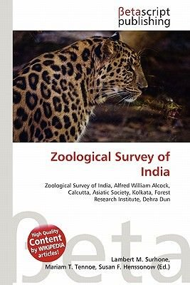 Zoological Survey of India (Paperback): Lambert M. Surhone, Miriam T. Timpledon, Susan F. Marseken