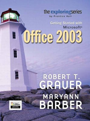 Getting Started with Microsoft Office (Paperback): Robert T. Grauer, Maryann Barber