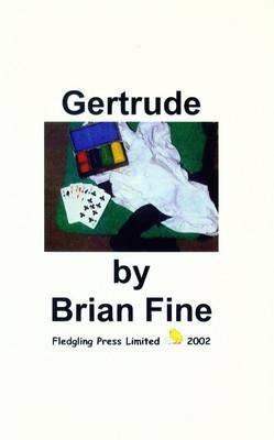 Gertrude (Paperback): Brian Fine