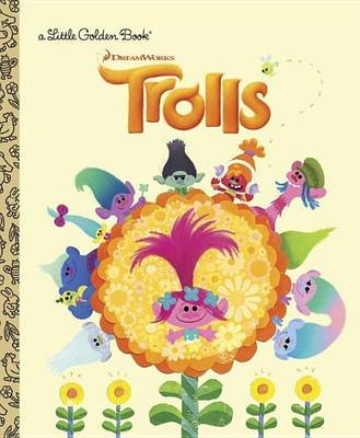 LGB Trolls Little Golden Book (DreamWorks Trolls) (Hardcover): Mary Man-Kong
