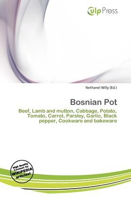 Bosnian Pot (Paperback): Nethanel Willy