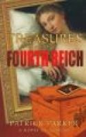 Treasures of the Fourth Reich (Paperback): Patrick Parker