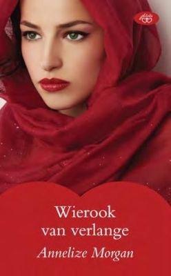 Wierook Van Verlange (Afrikaans, Paperback): Annalize Morgan