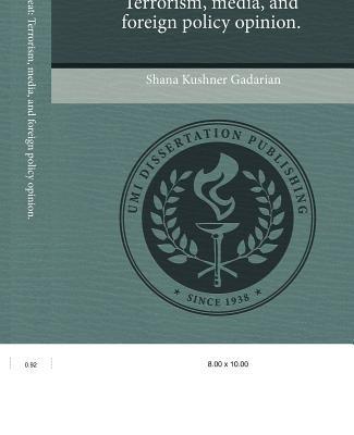 The Politics of Threat: Terrorism (Paperback): Shana Kushner Gadarian